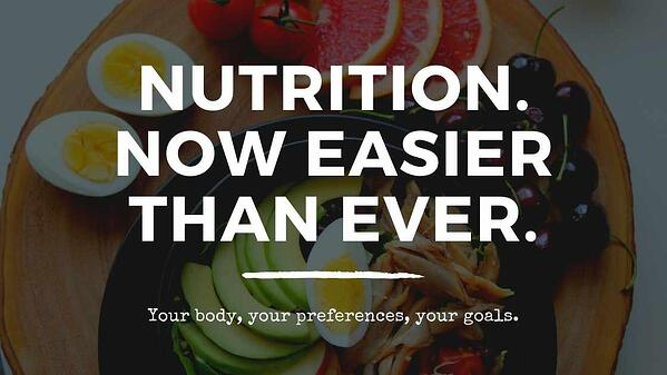 Nutrition. Now easier than ever.