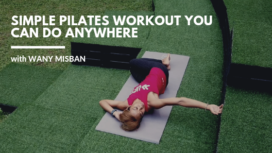 Simple Pilates Workout You Can Do Anywhere